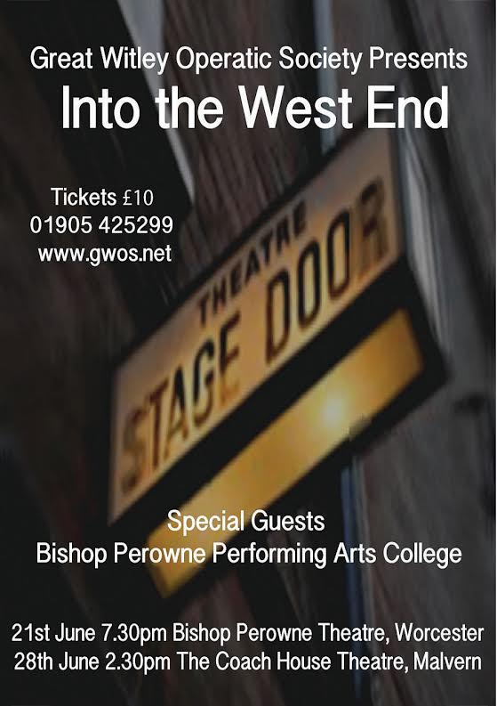 Into the West End - Great Witley Operatic Society