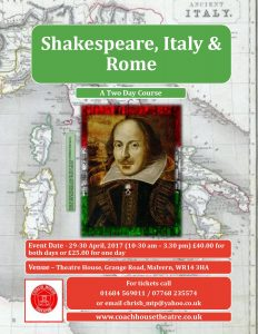 Shakespeare, Italy & Rome - A Two Day Course @ The Coach House Theatre