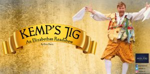 KEMP'S JIG - RESCHEDULED @ The Coach House Theatre