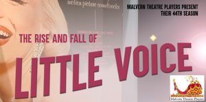 THE RISE AND FALL OF LITTLE VOICE @ The Coach House Theatre