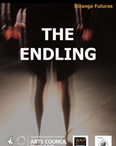 THE ENDLING Strange Futures @ The Coach House Theatre
